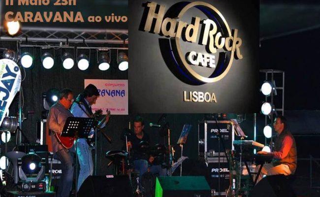 CARAVANA ATUA NO HARD ROCK CAFÉ