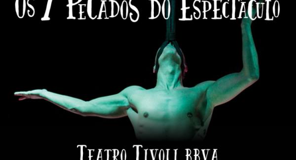 """""""7 pecados do Espetáculo"""" de Miguel Tira-Picos no Teatro Tivoli BBVA"""